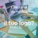 Che cosa comunica il tuo logo?